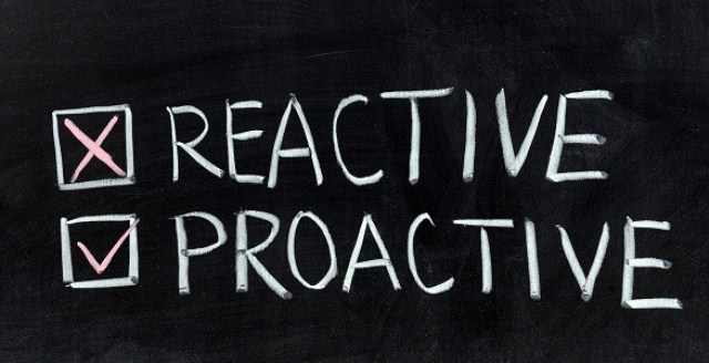 Adopt a Proactive Approach